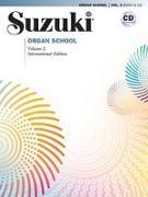 Cover-Bild zu Suzuki, Shinichi: Suzuki Organ School, Vol 2: Book & CD [With CD (Audio)]