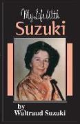 Cover-Bild zu Suzuki, Shinichi: My Life with Suzuki