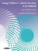 Cover-Bild zu Suzuki, Shinichi: Young Children's Talent Education & Its Method
