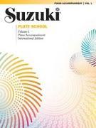 Cover-Bild zu Suzuki, Shinichi: Suzuki Flute School, Vol 1: Piano Acc