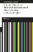 Cover-Bild zu Neuhäuser, Christian: Wie reich darf man sein? Über Gier, Neid und Gerechtigkeit (eBook)