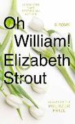 Cover-Bild zu Strout, Elizabeth: Oh William!