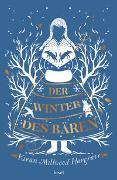 Cover-Bild zu Millwood Hargrave, Kiran: Der Winter des Bären