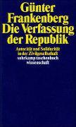 Cover-Bild zu Frankenberg, Günter: Die Verfassung der Republik