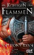 Cover-Bild zu Ryan, Anthony: Die Königin der Flammen (eBook)