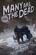 Cover-Bild zu Ryan, Anthony: Many Are the Dead (eBook)
