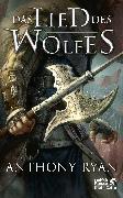 Cover-Bild zu Ryan, Anthony: Das Lied des Wolfes