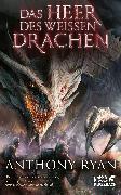 Cover-Bild zu Ryan, Anthony: Das Heer des Weißen Drachen