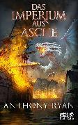 Cover-Bild zu Ryan, Anthony: Das Imperium aus Asche (eBook)