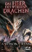 Cover-Bild zu Ryan, Anthony: Das Heer des Weißen Drachen (eBook)