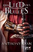 Cover-Bild zu Ryan, Anthony: Das Lied des Blutes