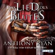 Cover-Bild zu Ryan, Anthony: Das Lied des Blutes (Audio Download)