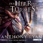 Cover-Bild zu Ryan, Anthony: Der Herr des Turmes (Audio Download)
