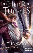Cover-Bild zu Ryan, Anthony: Der Herr des Turmes (eBook)