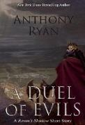 Cover-Bild zu Ryan, Anthony: A Duel of Evils (eBook)