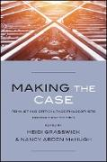 Cover-Bild zu Grasswick, Heidi (Hrsg.): Making the Case (eBook)