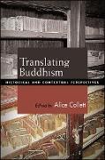 Cover-Bild zu Collett, Alice (Hrsg.): Translating Buddhism (eBook)