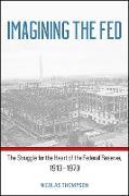 Cover-Bild zu Thompson, Nicolas: Imagining the Fed (eBook)