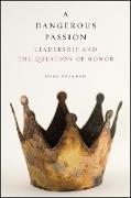 Cover-Bild zu Patapan, Haig: Dangerous Passion, A (eBook)