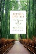 Cover-Bild zu Calichman, Richard F.: Before Identity (eBook)