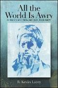 Cover-Bild zu Lacey, R. Kevin: All the World Is Awry (eBook)