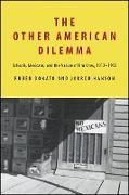 Cover-Bild zu Donato, Rubén: Other American Dilemma, The (eBook)