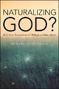 Cover-Bild zu Leidenhag, Mikael: Naturalizing God? (eBook)
