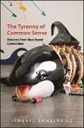 Cover-Bild zu Emmelhainz, Irmgard: Tyranny of Common Sense, The (eBook)