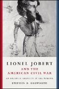 Cover-Bild zu Bosworth, Stephen D.: Lionel Jobert and the American Civil War (eBook)