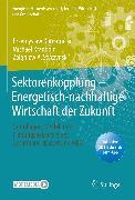 Cover-Bild zu Komarnicki, Przemyslaw: Sektorenkopplung - Energetisch-nachhaltige Wirtschaft der Zukunft (eBook)