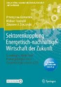 Cover-Bild zu Komarnicki, Przemyslaw: Sektorenkopplung - Energetisch-nachhaltige Wirtschaft der Zukunft
