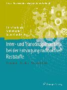 Cover-Bild zu Smeddinck, Ulrich (Hrsg.): Inter- und Transdisziplinarität bei der Entsorgung radioaktiver Reststoffe (eBook)