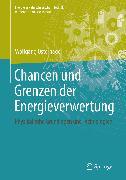 Cover-Bild zu Osterhage, Wolfgang: Chancen und Grenzen der Energieverwertung (eBook)