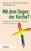 Cover-Bild zu Loos, Stephan (Hrsg.): Mit dem Segen der Kirche?