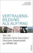 Cover-Bild zu Bähr, Johannes (Hrsg.): Vertrauensbildung als Auftrag