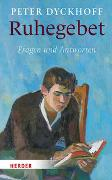 Cover-Bild zu Dyckhoff, Peter: Ruhegebet