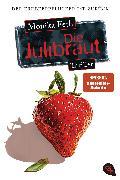 Cover-Bild zu Feth, Monika: Die Julibraut (eBook)