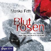Cover-Bild zu Feth, Monika: Blutrosen (Audio Download)
