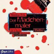 Cover-Bild zu Feth, Monika: Der Mädchenmaler (Audio Download)