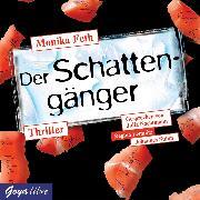 Cover-Bild zu Feth, Monika: Der Schattengänger (Audio Download)