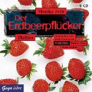Cover-Bild zu Feth, Monika: Der Erdbeerpflücker (Audio Download)