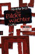 Cover-Bild zu Feth, Monika: Der Bilderwächter (eBook)