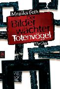 Cover-Bild zu Feth, Monika: Der Bilderwächter - Totenvögel (eBook)