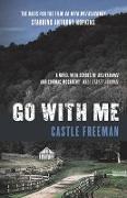 Cover-Bild zu Freeman, Castle: Go with Me