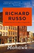 Cover-Bild zu Russo, Richard: Mohawk (eBook)