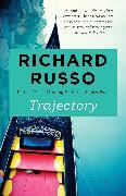 Cover-Bild zu Russo, Richard: Trajectory (eBook)