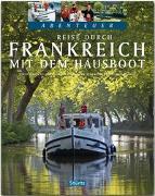 Cover-Bild zu Kierey, Beate: Reise durch Frankreich mit dem Hausboot - Teil I
