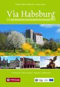 Cover-Bild zu Matt-Willmatt, Hubert: Via Habsburg