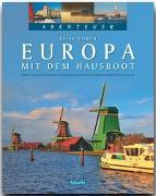 Cover-Bild zu Matt-Willmatt, Hubert: Abenteuer: Reise durch Europa mit dem Hausboot