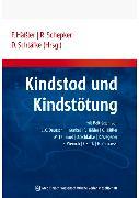 Cover-Bild zu Schläfke, Detlef (Hrsg.): Kindstod und Kindstötung (eBook)